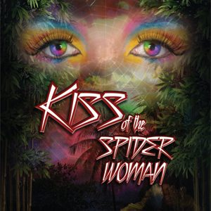 "Uptown Players presents ""Kiss of the Spider Woman"""